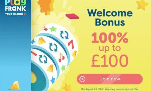 PlayFrank Casino Welcome Bonus