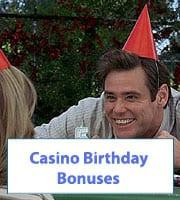 Casino Birthday Bonuses