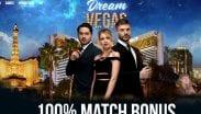 Dream Vegas 100% Match Bonus