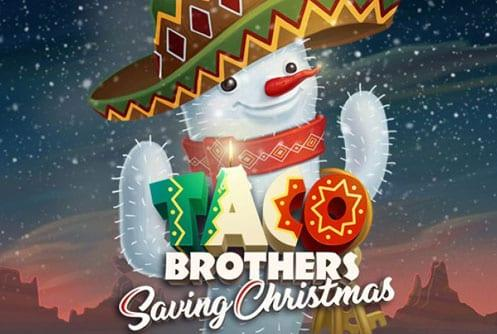Taco Brothers Saving Christmas Slot
