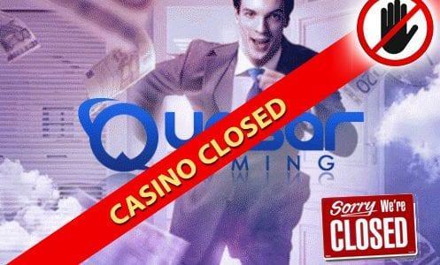 Quasar Closed Casino