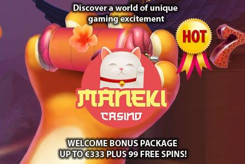 Maneki Casino Hot Promo