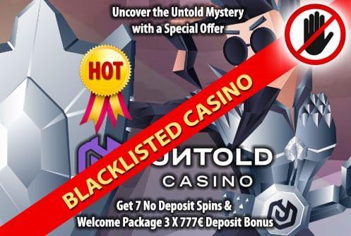 Untold Blacklisted Casino