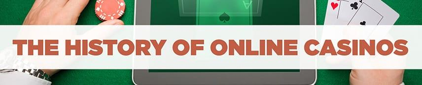 The History of Online Casinos