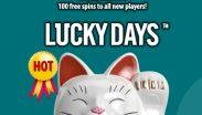 Lucky Days Casino Hot Offer