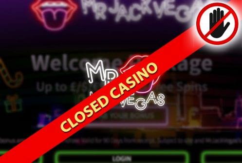 Mr. Jack Vegas Casino Closed Casino