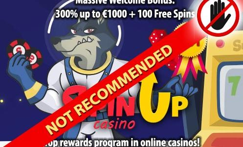 SpinUp Casino Not Recommended