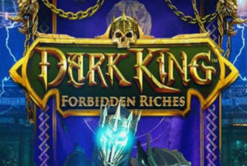 Dark King Forbidden Riches Slot