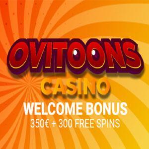 Ovitoons Casino Bonus