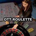 OTT Roulette