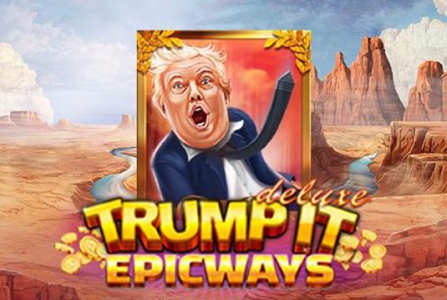 Trump it Deluxe Epicways Slot