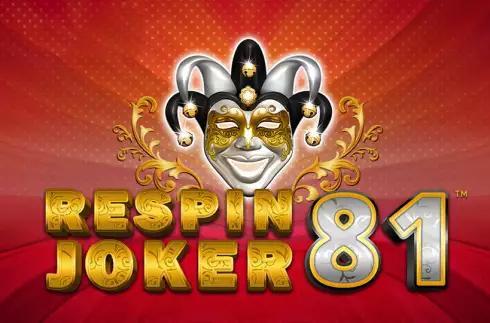 Respin Joker 81 Slot