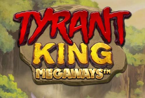 Tyrant King Megaways Slot